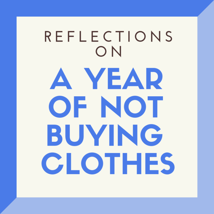 My year of not buying clothes