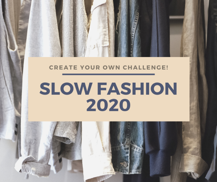 Creat Your Own Challenge! Slow Fashion 2020